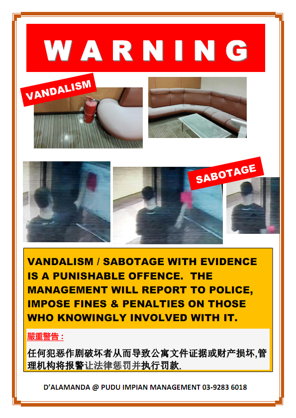 Warning : Vandalism & Sabotage will be penalised & reported to police