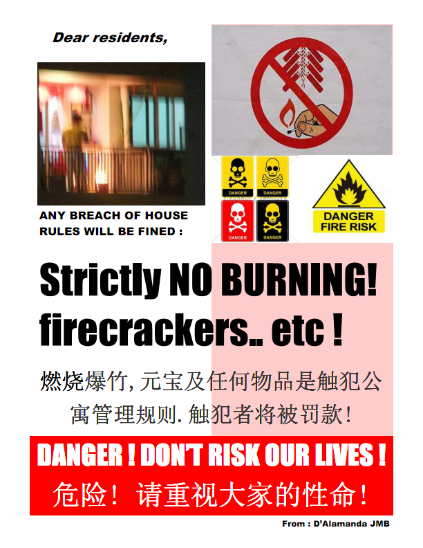 Safety Advice : No Burning & Firecrackers Allowed!