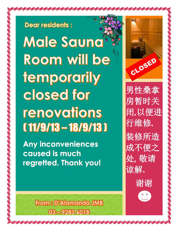 Male sauna temporarily closed for Renovation  (Poster prepared by Irene Kan ( JMC | Secretary)
