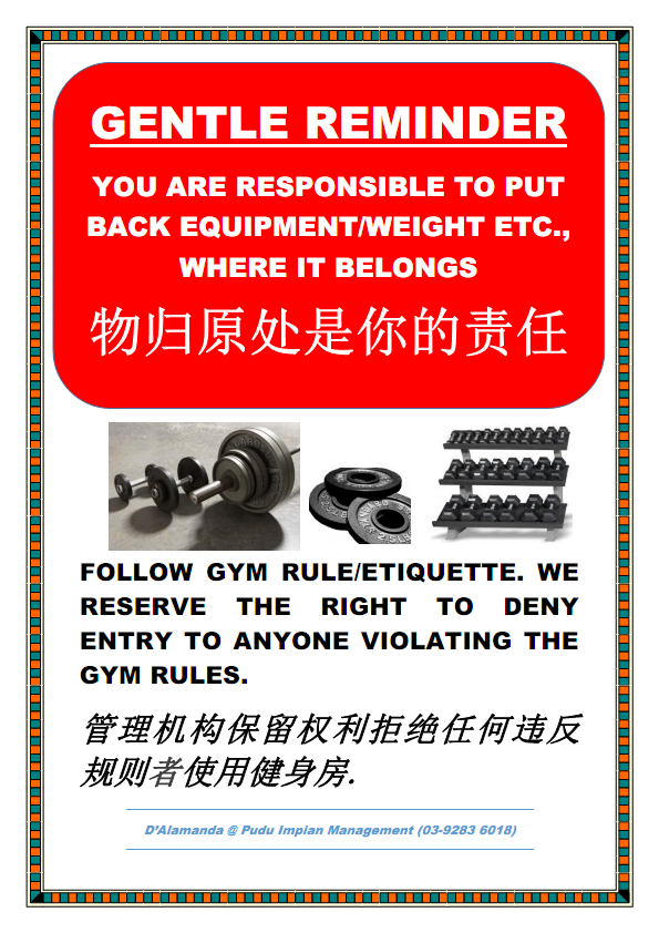 REMINDER : Put back gym equipments to their original place